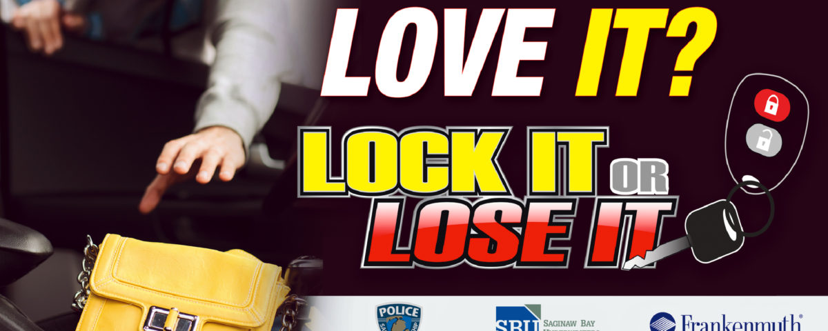 Lock It or Lose It - Saginaw Bay Underwriters